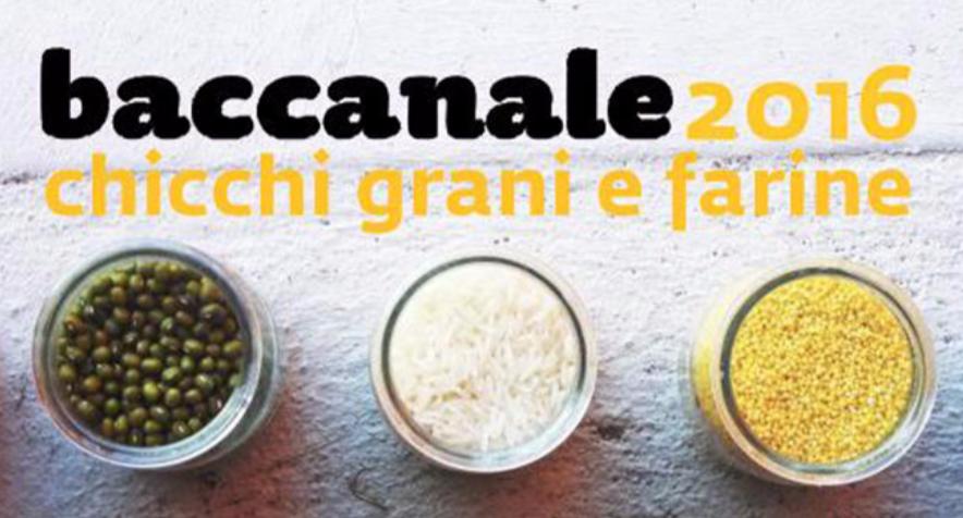 BACCANALE 2016 – Chicchi, Grani e Farine